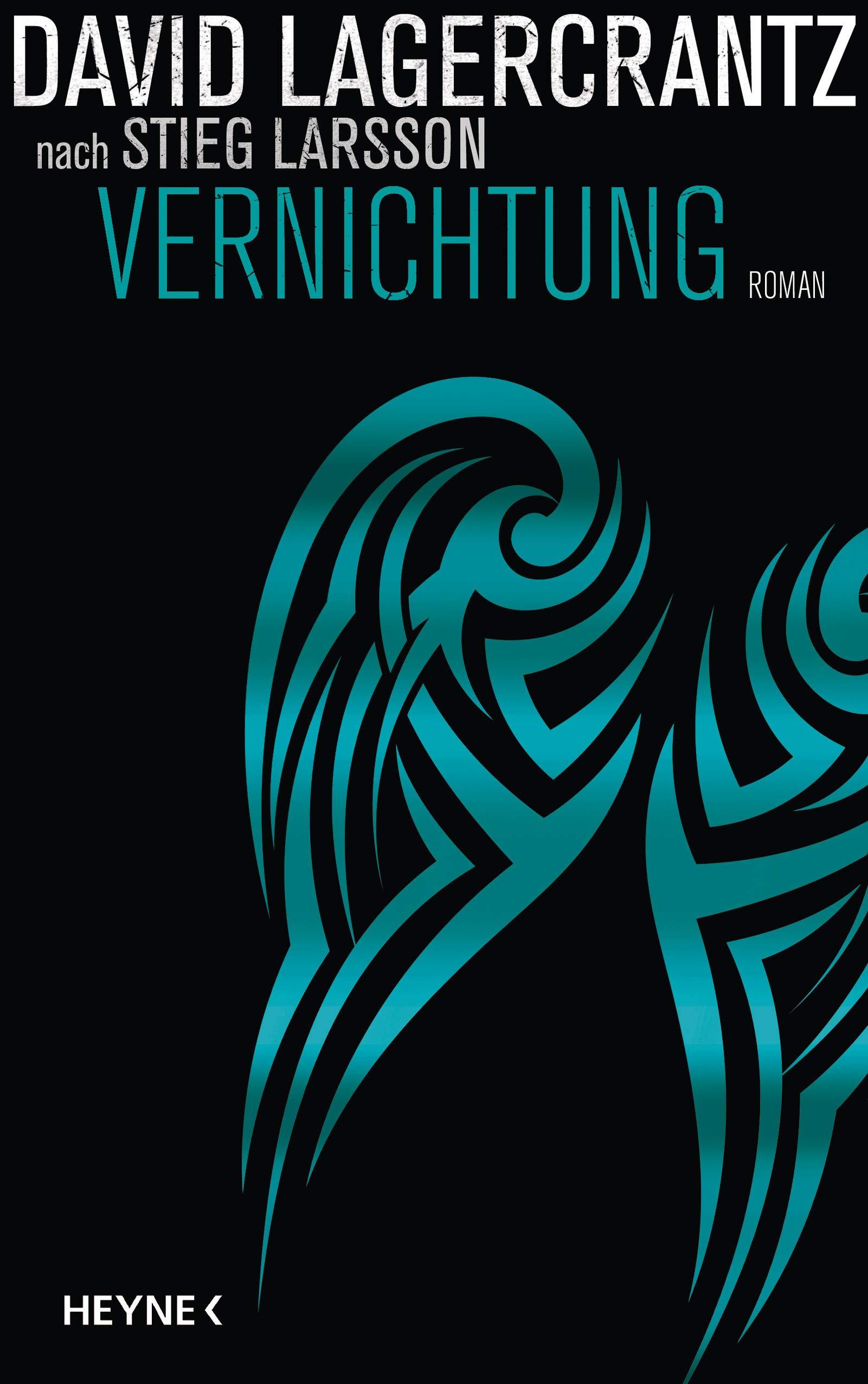 Vernichtung: Roman (Millennium, Band 6)