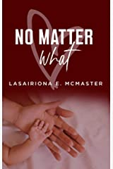 No Matter What (AJ Williams Series Book 4) Kindle Edition