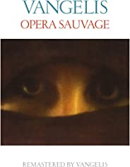 Opera sauvage (Remastered)