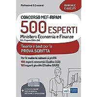 Concorso MEF-RIPAM 500 esperti. Ministero Economia e Finanze. Teoria e test per la preparazione alla prova scritta. Con…