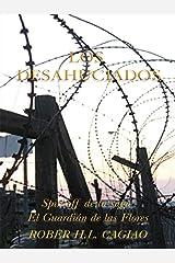 Los Desahuciados: Libro Completo (SAGA EL GUARDIÁN DE LAS FLORES) Versión Kindle