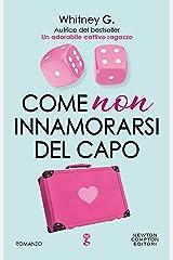Come non innamorarsi del capo (The Coffee Series Vol. 2) Formato Kindle