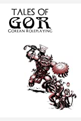 Tales of Gor: Gorean Roleplaying Paperback
