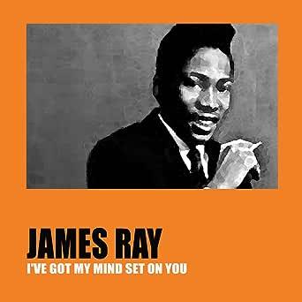 I've Got My Mind Set on You by James Ray on Amazon Music - Amazon.co.uk