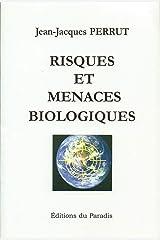 Risques et menaces biologiques Broché