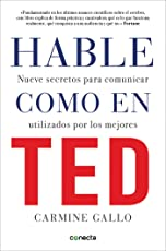 Hable como en TED / Talk Like TED (CONECTA, Band 300001)