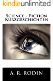 Science - Fiction Kurzgeschichten