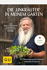 """Die """"Unkräuter"""" in meinem Garten: 21 Pflanzenpersönlichkeiten erkennen & nutzen (GU Garten Extra) Gebundene Ausgabe"""