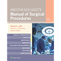 Anesthesiologist's Manual of Surgical Procedures (English Edition)