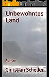 Unbewohntes Land: Roman