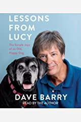 Lessons from Lucy: The Simple Joys of an Old, Happy Dog Audio CD