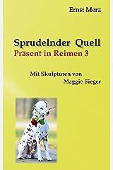 Sprudelnder Quell: Präsent in Reimen 3 Kindle Ausgabe