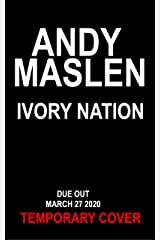 Ivory Nation: A Gabriel Wolfe Thriller (The Gabriel Wolfe Thrillers Book 10) Kindle Edition