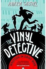 The Vinyl Detective - Written in Dead Wax (Vinyl Detective 1) (Vinyl Detective Mysteries) Paperback