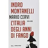 Storia d'Italia. L' Italia degli anni di fango (1978-1993) (Vol. 20)