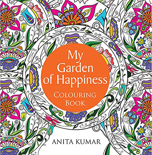 My Garden of Happiness: Colouring Book