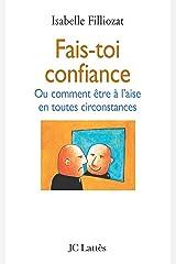 Fais-toi confiance (Psy-Santé) Format Kindle