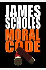 Moral Code Kindle Edition