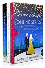 The Friendships Online Series Box Set Collection: Books 1 - 3 Kindle Edition