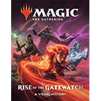 Rise of the Gatewatch: A Visual History