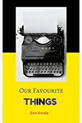 Our Favourite Things Kindle Edition