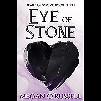 Eye of Stone (Heart of Smoke Book 3) (English Edition)