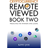 Cryptocurrency Remote Viewed : Book One (English Edition ...