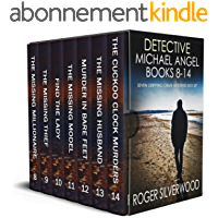 DETECTIVE MICHAEL ANGEL BOOKS 8–14 seven gripping crime mysteries box set (English Edition)