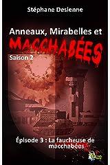 Anneaux, mirabelles et macchabées Saison 2 : épisode 3 Format Kindle