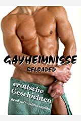 Gayheimnisse reloaded Kindle Ausgabe