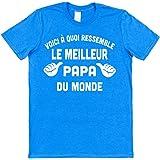 Click My Clobber Voici à Quoi Ressemble Le Meilleur Papa du Monde T-Shirt en Coton