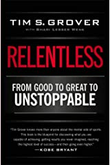 Relentless: From Good to Great to Unstoppable Paperback