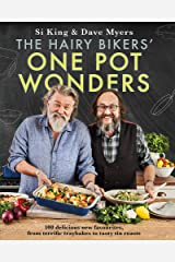 The Hairy Bikers' One Pot Wonders: Over 100 delicious new favourites, from terrific tray bakes to roasting tin treats! Hardcover
