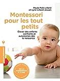 Montessori pour les tout petits: Léducation commence dès la naissance
