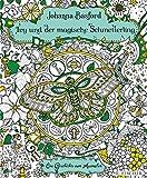 Ivy und der magische Schmetterling: Eine Geschichte zum Ausmalen von Johanna Basford