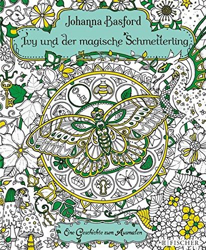 Buchseite und Rezensionen zu 'Ivy und der magische Schmetterling: Eine Geschichte zum Ausmalen' von Johanna Basford