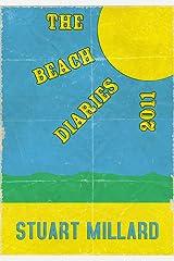 The Beach Diaries 2011 Kindle Edition