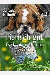 Tierisch gut! Gedichte und Fotos Kindle Ausgabe