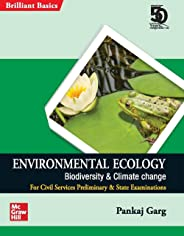 Environmental Ecology - Biodiversity & Climate Change (Brilliant Basic series for Civil Services Preliminary & State Examinat