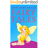 Classic Short Bedtime Stories for Kids: Kids Fairy Tales