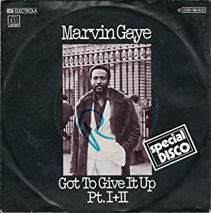 Got to give it up (1977) / Vinyl single [Vinyl-Single 7'']