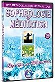 Sophrologie & Méditation - Bien être & Relaxation. 2DVD