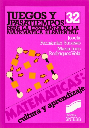 Juegos y Pasatiempos Para Ensenanza de Matematica por Josef Fernandez Sucasas