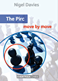 The Pirc: Move by Move (English Edition)