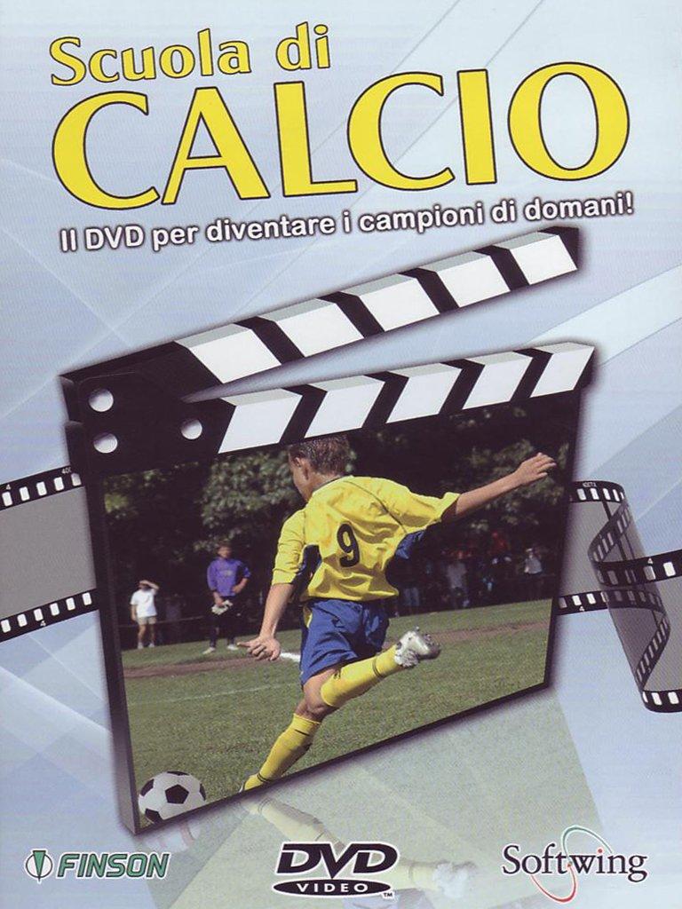 Scuola di calcio - Il DVD per diventare i campioni di domani!