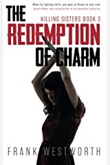 The Redemption Of Charm (Killing Sisters Book 3) Kindle Edition