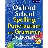 Oxf School Spelling, Pun & Grammar DIC (Oxford School Dictionaries)