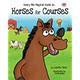 Horses for Courses: Henry the Magical Horse (Red Beetle Children's Picture Books Ages 3-8)