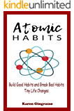 Atomic Habits Book: Build Good Habits and Break Bad Habits - Tiny Life Changes