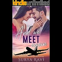 And We Meet Again: Indian Billionaire Romance